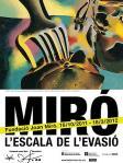Cartell de l'exposició Joan Miró. L'escala de l'evasió
