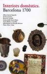 Interiors domestics. Barcelona 1700