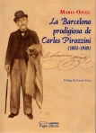 Maria Ojuel_La Barcelona prodigiosa de Carles Pirozzini (1852-1938)