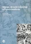 Imatge devoció i identitat a lepoca moderna